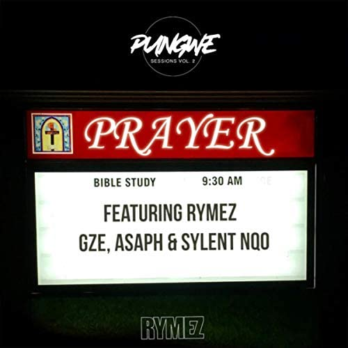 Pungwe Sessions feat. Rymez, Gze, Asaph & Sylent Nqo