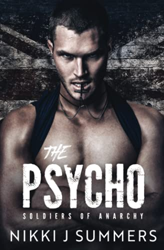 Compare Textbook Prices for The Psycho: A Dark New Adult Stalker Romance The Soldiers of Anarchy  ISBN 9798489629928 by Summers, Nikki J