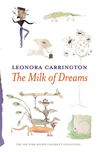 The Milk Of Dreams (New York Review Childrens)
