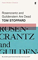 Rosencrantz and Guildenstern Are Dead (Faber Modern Classics)