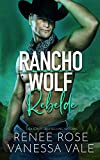 Rebelde (Rancho Wolf)