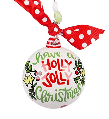 Glory Haus Have a Holly Jolly Christmas Ball Ornament
