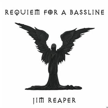 Jim Reaper - Requiem For A Bassline