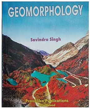 Geomorphology By Savindra Singh Editions 2021 Book In English