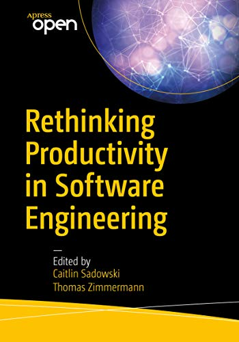 Rethinking Productivity in Software Engineering (English Edition)