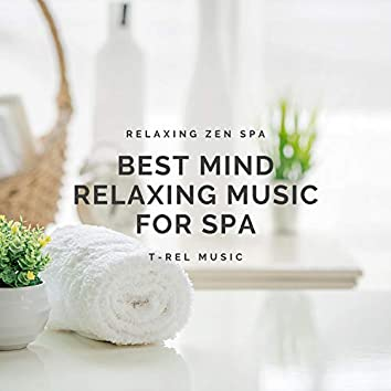 Best Mind Relaxing Music for Spa