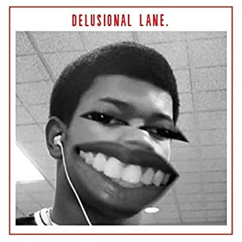 delusional lane