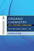 Organic Chemistry I As a Second Language: First Semester Topics 3rd Edition by Klein, David R. published by Wiley Paperback