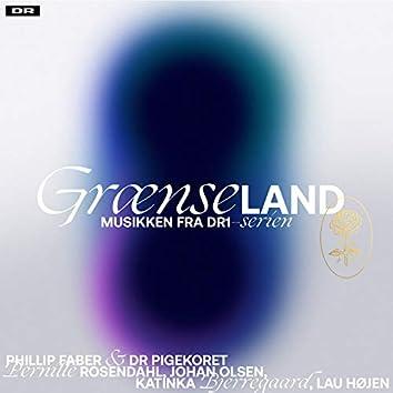 Grænseland (Musikken fra DR1-serien)
