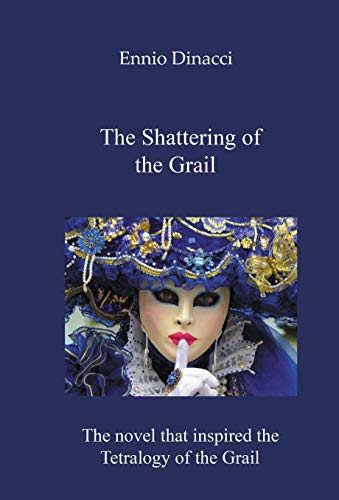 The Shattering of the Grail (English Edition)