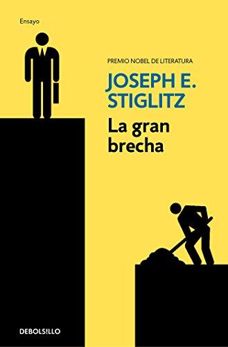 La gran brecha: Qué hacer con las sociedades desiguales (Ensayo | Economía)