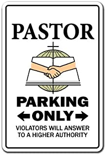 PASTOR Sign parking church pastor's signs minister pray   Indoor/Outdoor   12