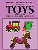 Coloring Books for 2 Year Olds (Toys)