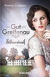 Gut Greifenau - Silberstreif: Roman (Die Gut-Greifenau-Reihe 5)