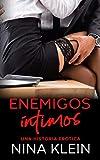 Enemigos Íntimos: Una historia erótica (Spanish Edition)