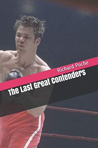 The Last Great Contenders