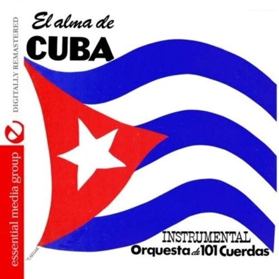 El Alma De Cuba Digitally Remastered
