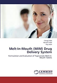 Melt-In-Mouth (MIM) Drug Delivery System: Formulation and Evaluation of Topiramate Melt-In-Mouth Tablets