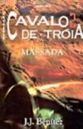 Operação Cavalo De Troia. Massada - Volume 2