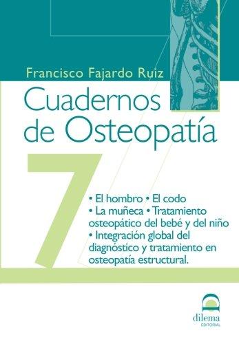 Cuadernos de osteopatía. Tomo 7