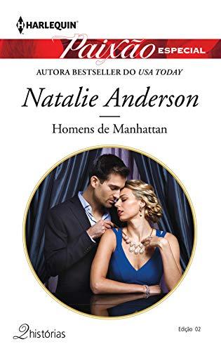 Homens De Manhattan (Harlequin Jessica Especial Livro 2)