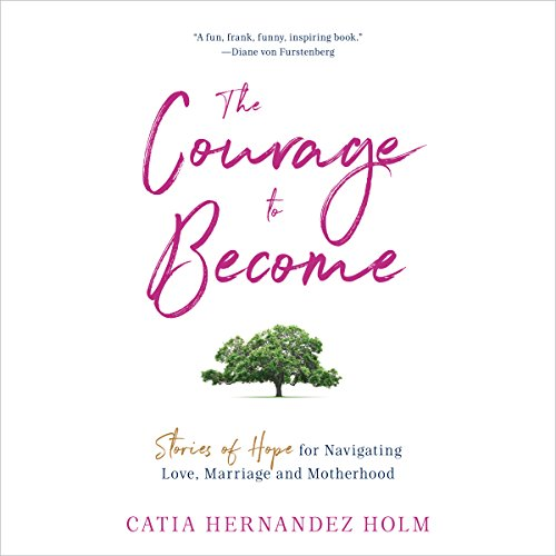 The Courage to Become audiobook cover art