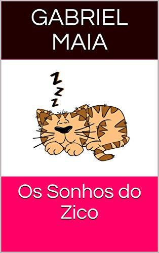 Os Sonhos do Zico (Historias do Zico Livro 2)