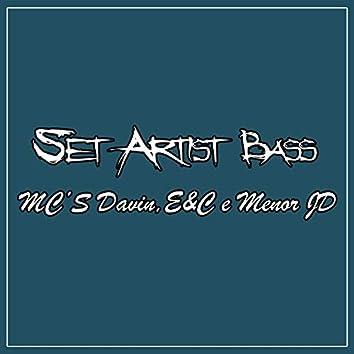 Set Artist Bass