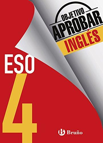Objetivo aprobar Inglés 4 ESO: Edición 2016 (Castellano - Material Complementario - Objetivo Aprobar) - 9788469612095