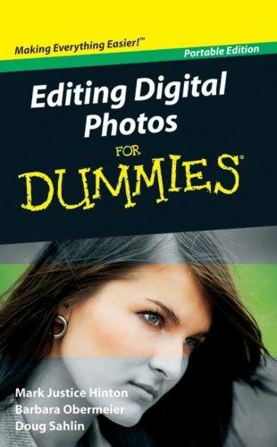 Editing Digital Photos For Dummies®