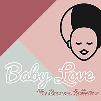 Baby Love - The Supreme Collection