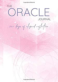 The Oracle Journal: 365 Days Of Aligned Reflection (Venus Rose Cover)