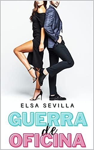 Guerra de Oficina de Elsa Sevilla