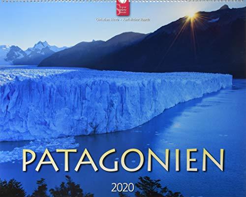 Patagonien: Original Stürtz-Kalender 2020 - Großformat-Kalender 60 x 48 cm