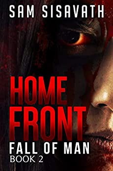 Homefront (Fall of Man, Book 2) by [Sam Sisavath]