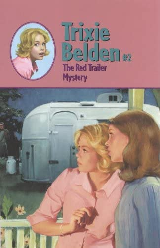 The Red Trailer Mystery Trixie Belden Book 2 product image