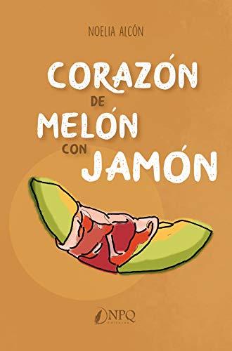 Corazón de melón con jamón
