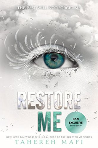 Restore Me (Exclusive Edition) (Shatter Me Series #4)
