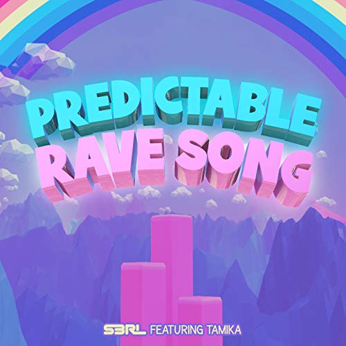 Predictable Rave Song