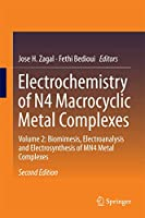 Electrochemistry of N4 Macrocyclic Metal Complexes: Volume 2: Biomimesis, Electroanalysis and Electrosynthesis of MN4 Metal Complexes