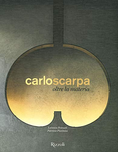 Carlo Scarpa. Oltre la materia