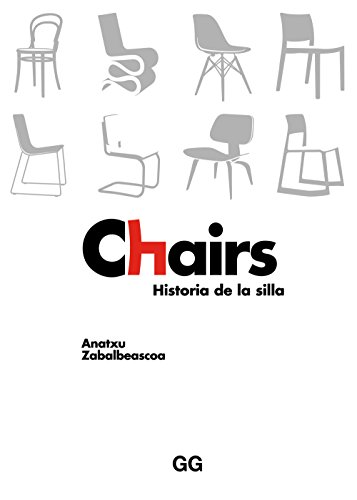 Chairs: Historia de la silla (Spanish Edition)