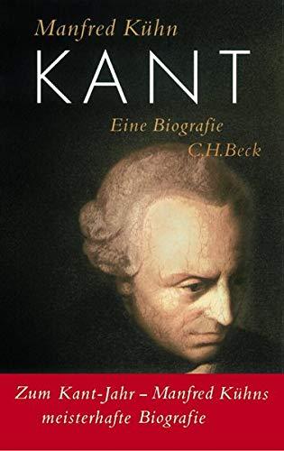 Kant. Eine Biografie: Eine Biographie