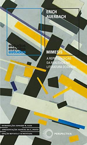 Mimesis: A Representação da Realidade na Literatura Ocidental (Estudos)