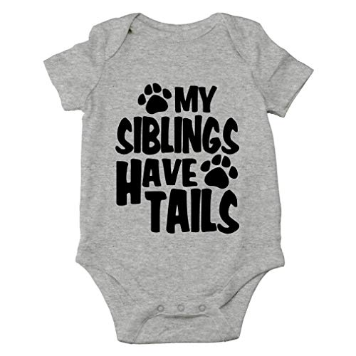 AW Fashions My Siblings Have Tails Cute Novelty Funny Infant One-Piece Baby Bodysuit (6 Months, Sports Grey)