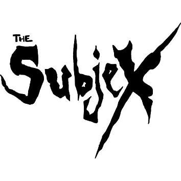 The Subjex