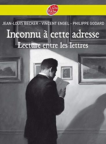 Lecture entre les lettres - Etude historique et littéraire d'Inconnu à cette adresse