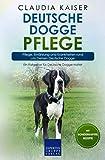 Deutsche Dogge Pflege: Pflege, Ernährung und Krankheiten rund um Deine Deutsche Dogge