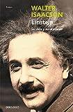 Einstein: Su vida y universo