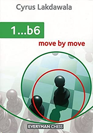 1...b6: Move by Move by Cyrus Lakdawala(2015-03-07)
